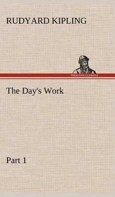 The Day's Work - Part 01
