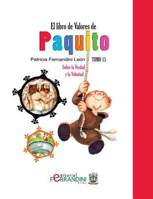 El libro de valores de Paquito/ The book value of Paquito