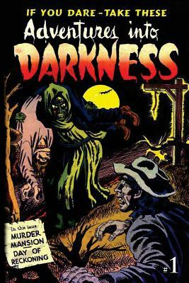 Adventures into Darkness