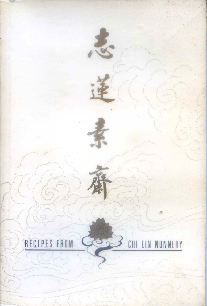 Recipes from Chi Lin Nunnery