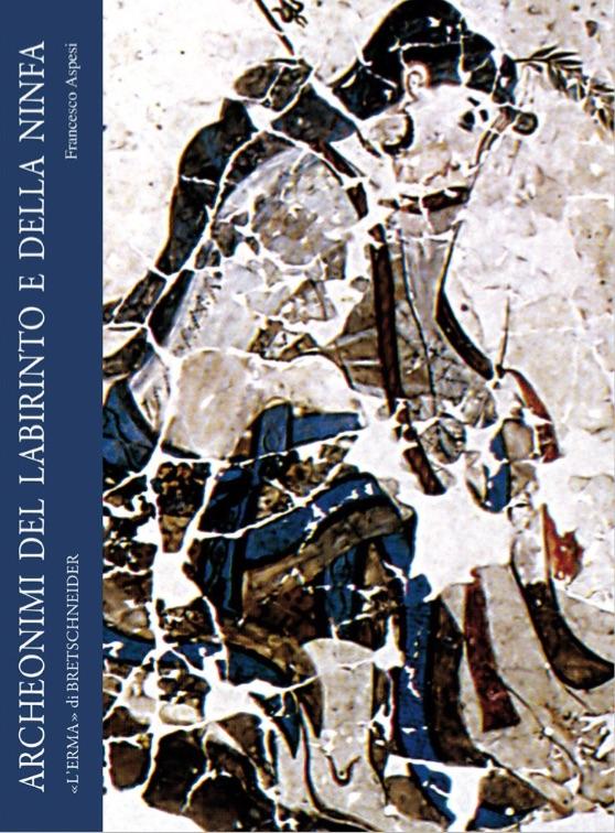 Archeonimi del labirinto e della ninfa