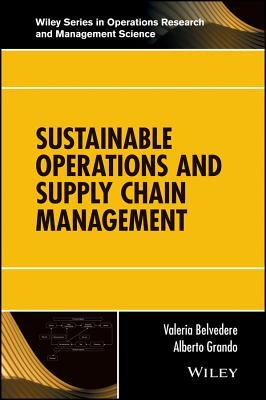 Sustainable Operations and Supply Chain Management