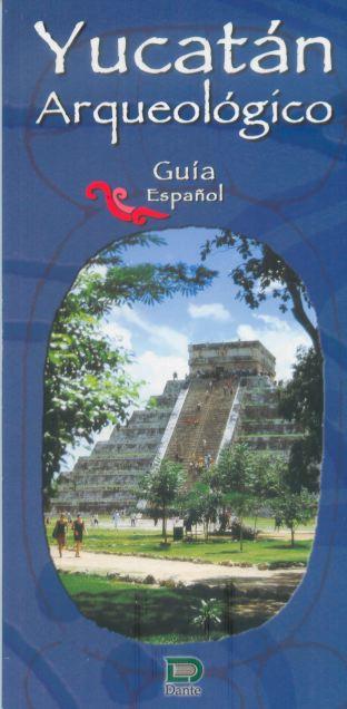 Guía de Yucatán Arqueológico
