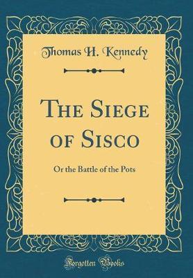 The Siege of Sisco