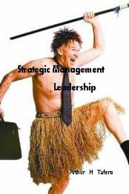 Strategic Management Leadership