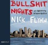 Bullshit Nights. 2 CDs . Die Geschichte mit meinem Vater