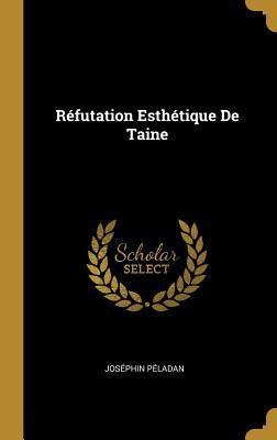 Réfutation Esthétique de Taine
