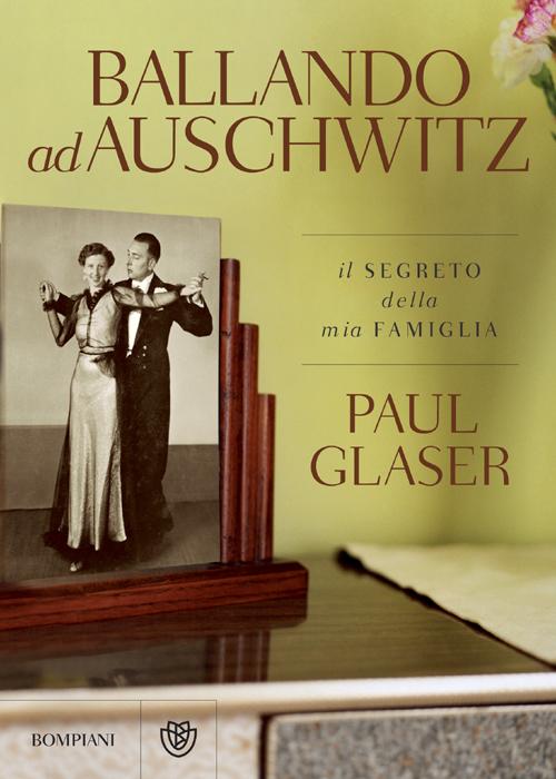 Ballando ad Auschwitz