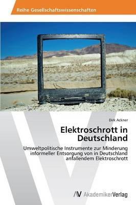 Elektroschrott in Deutschland