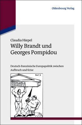 Willy Brandt Und Georges Pompidou