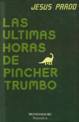 Las ultimas horas de Pincher Trumbo