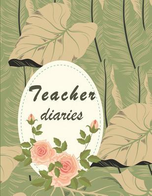 Teacher diaries