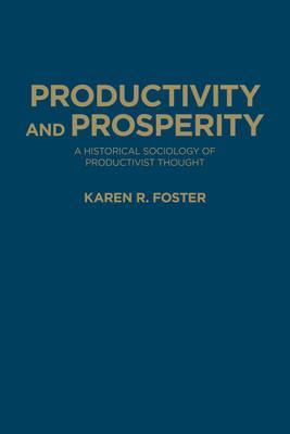 Productivity and Prosperity