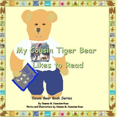 My Cousin Tiger Bear Likes to Read