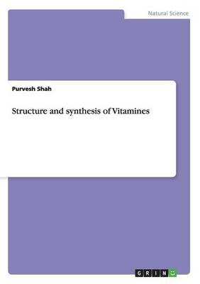 Structure and synthesis of Vitamines