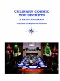 Culinary Cosmic Top Secrets a NATO Cookbook