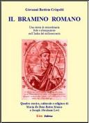Il bramino romano. Una storia di straordinaria fede e abnegazione nell'India del milleseicento