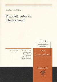 Proprietà pubblica e beni comuni