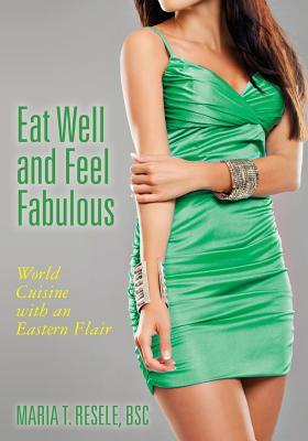 Eat Well and Feel Fabulous
