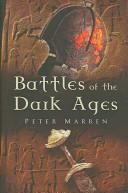 Battles of the Dark ...