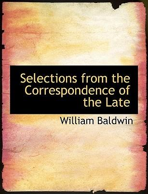 Selections from the Correspondence of the Late