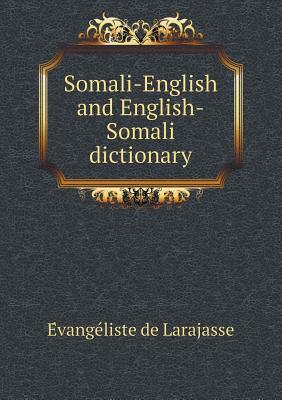 Somali-English and English-Somali Dictionary