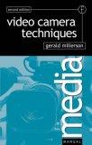 Video Camera Techniques, Second Edition