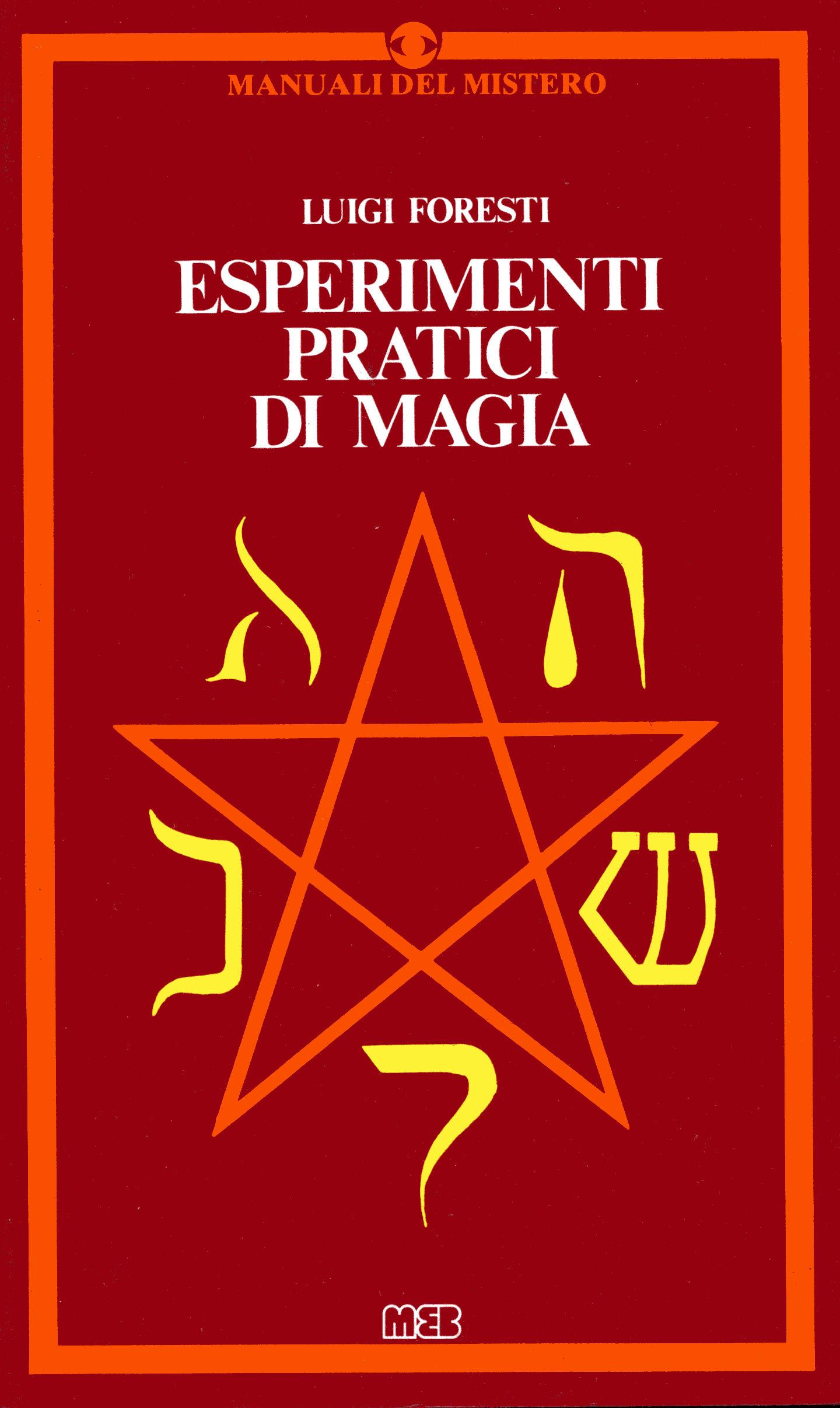 Esperimenti pratici di magia