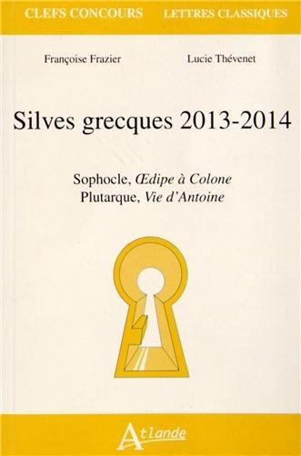 Silves grecques, 2013-2014