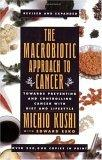 Macrobiotic Approach to Cancer