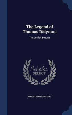 The Legend of Thomas Didymus