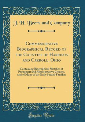 Commemorative Biographical Record of the Counties of Harrison and Carroll, Ohio