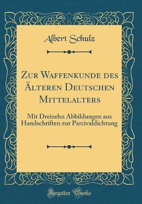 Zur Waffenkunde des Älteren Deutschen Mittelalters