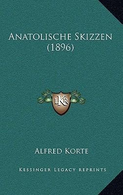 Anatolische Skizzen (1896)
