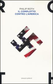 Il complotto contro l'America