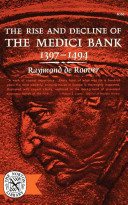 The Rise and Decline of the Medici Bank