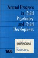 Annual Progress in Child Psychiatry and Child Development 1986