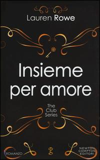 Insieme per amore. The Club series