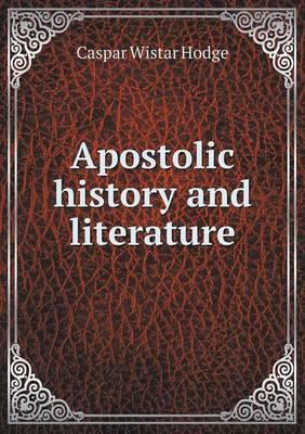 Apostolic History and Literature