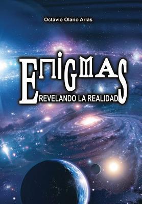 """""""Enigmas"""" Revelando La Realidad"""