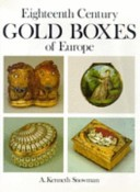 Eighteenth century gold boxes of Europe