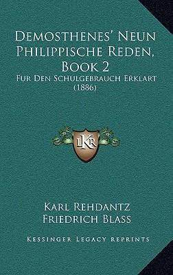 Demosthenes' Neun Philippische Reden, Book 2
