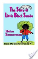 The Story of Little Black Sambo. ILLUSTRATED