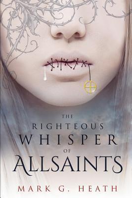 The Righteous Whisper of Allsaints