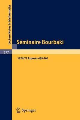 Séminaire Bourbaki/ Bourbaki Seminars