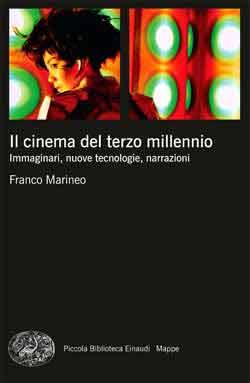 Il cinema del terzo millennio