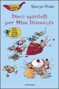 Dieci spiritelli per Miss Diamanta