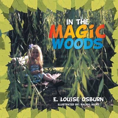 In the Magic Woods
