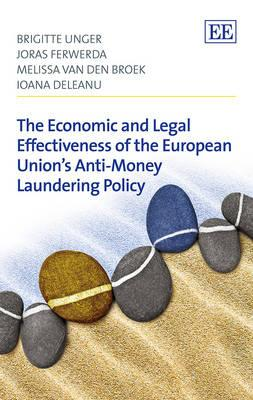 Economic and Legal Effectiveness of the European Union's Anti-Money Laundering Policy