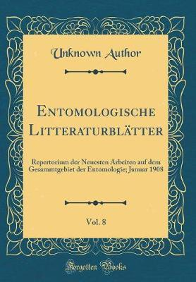 Entomologische Litteraturblätter, Vol. 8